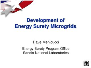 Development of Energy Surety Microgrids
