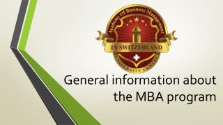 General information about the MBA program