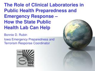 The Role of Clinical Laboratories in Public Health Preparedness and Emergency Response   How the State Public  Health La