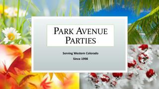 Park Avenue Parties
