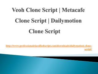 veoh clone script, metacafe clone script, Dailymotion clone script