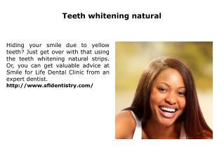 Teeth whitening natural