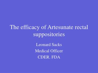 The efficacy of Artesunate rectal suppositories