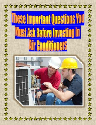 These Important Questions You Must Ask Before Investing in Air Conditioners