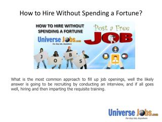 How to Hire Without Spending a Fortune?