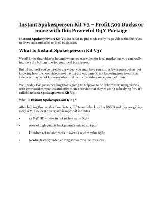 Instant Spokesperson Kit V3 Review - Instant Spokesperson Kit V3  100 bonus items