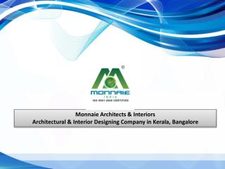 Monnaie Architects & Interiors in Bangalore