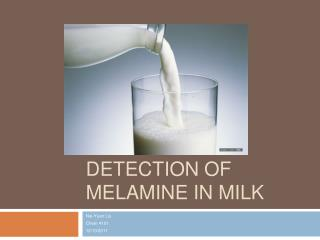 Detection of melamine in milk