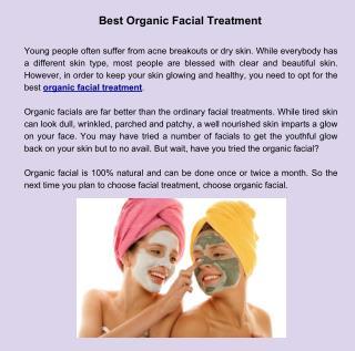 Best Organic Facial Treatment