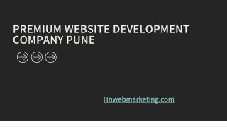 Premium website development company Pune, india | website development | hnwebmarketing.com