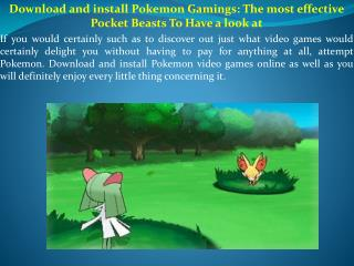 Download and install Pokemon Gamings The most effective Pocket Beasts To Have a look at