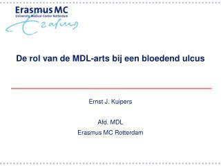 De rol van de MDL-arts bij een bloedend ulcus