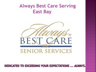 Always Best Care Senior Services East Bay