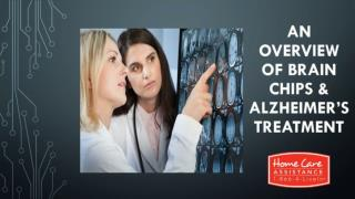 An Overview of Brain Chips & Alzheimer's Treatment