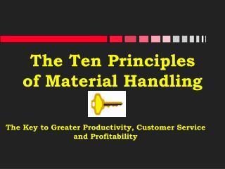 The Ten Principles of Material Handling