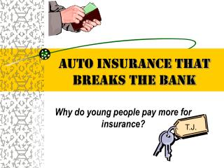 Auto Insurance That Breaks The Bank
