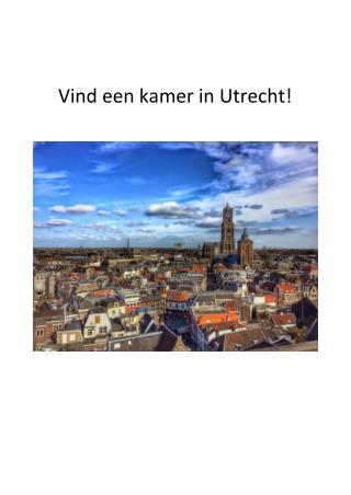 Vind een kamer in Utrecht!