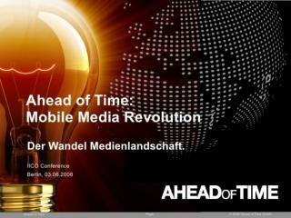 Mobile Media Revolution - The change in the medialandcape.