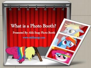 What is a Photo Booth?
