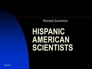 HISPANIC AMERICAN SCIENTISTS