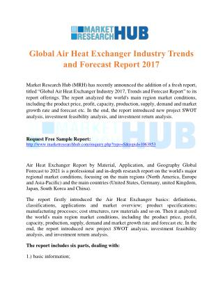 Global Air Heat Exchanger Industry Trends and Forecast Report 2017