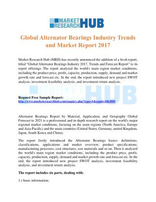 Global Alternator Bearings Industry Trends and Market Report 2017