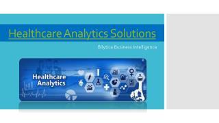 Healthcare analytics solutions in 2017 – Bilytica