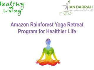 The Best Amazon Ayahuasca Retreat – July 16 to 24