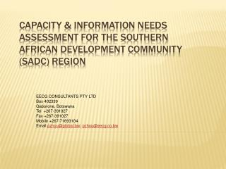 CAPACITY  INFORMATION NEEDS ASSESSMENT for the SOUTHERN AFRICAN DEVELOPMENT COMMUNITY SADC REGION