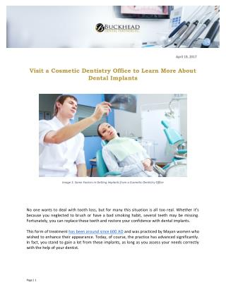 Visit a Cosmetic Dentistry Office to Learn More About Dental Implants