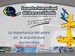 La importancia del acero en  la arquitectura bioclimatica
