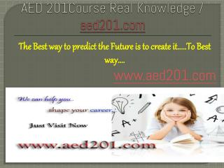 AED 201Course Real Knowledge / aed201.com
