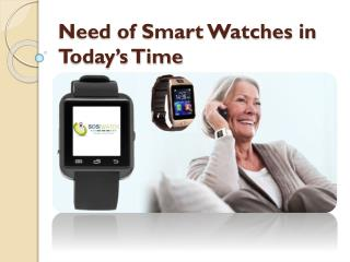 Need of Smart Watches in Today's Time