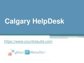 Calgary HelpDesk - www.youritresults.com