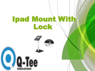 Ipad Mount With Lock  and free your hands for Comfort and Luxury