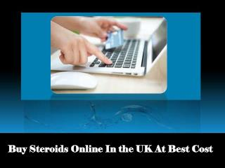 Buy Steroids Online In The UK At Best Cost