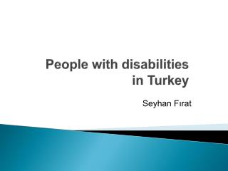People with disabilities in Turkey