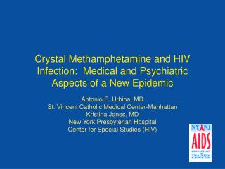 Crystal Methamphetamine and HIV Infection:  Medical and Psychiatric Aspects of a New Epidemic