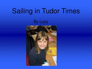 Sailing in Tudor Times