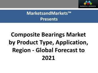 Composite Bearings Market worth 5.04 Billion USD by 2021