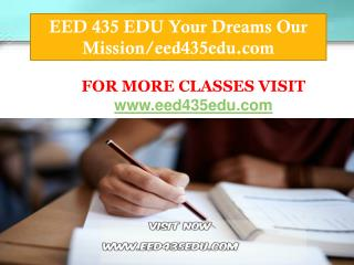 EED 435 EDU Your Dreams Our Mission/eed435edu.com