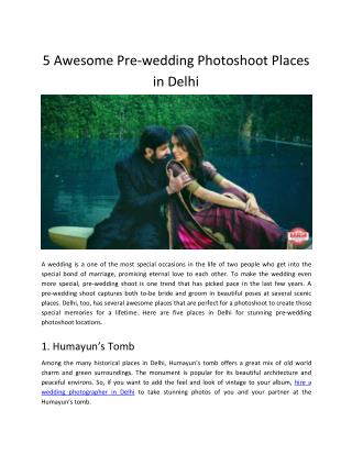 5 Awesome Pre-wedding Photoshoot Places in Delhi