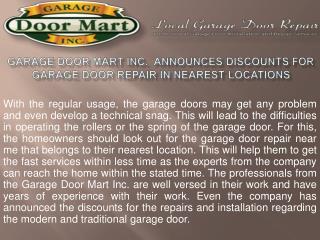 Garage Door Mart Inc.  Announces Discounts for Garage Door Repair in Nearest Locations