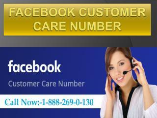 Facebook 1-888-269-0130 Customer Care Helpline Phone Number.