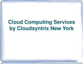 Cloud Computing- Easy to use and Affordable