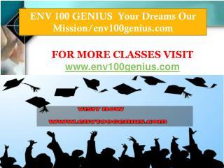 ENV 100 GENIUS  Your Dreams Our Mission/env100genius.com