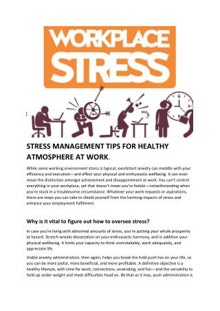 STRESS MANAGEMENT TIPS FOR HEALTHY ATMOSPHERE AT WORK.