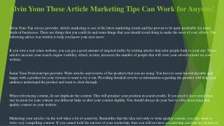 Alvin Yono These Article Marketing Tips Can Work for Anyone!