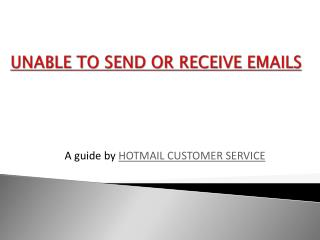 Unable to send or Receive Hotmail Emails