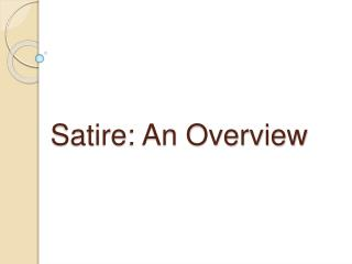 Satire: An Overview